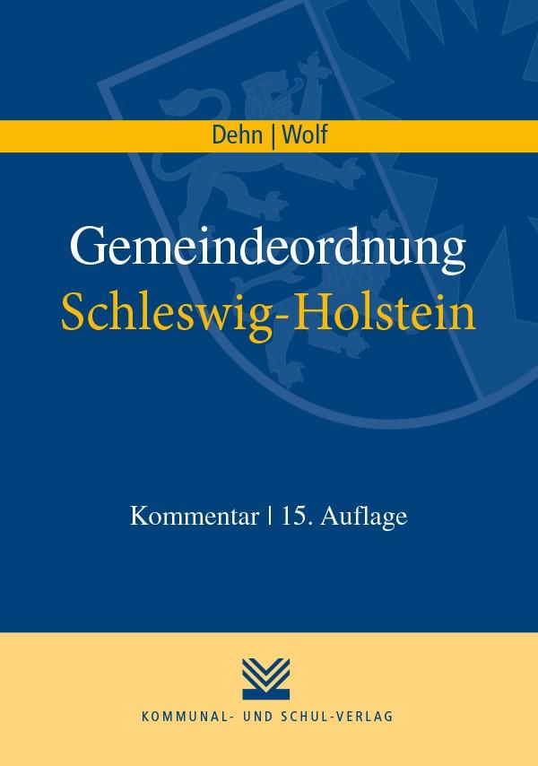 Gemeindeordnung Schleswig-Holstein   Dehn / Wolf   15. Auflage, 2018   Buch (Cover)