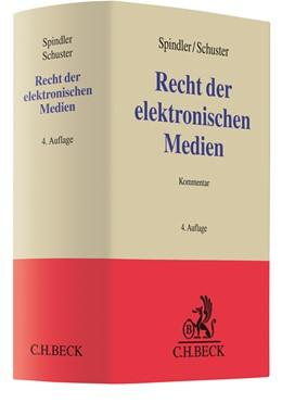 Abbildung von Spindler / Schuster | Recht der elektronischen Medien | 4. Auflage | 2019