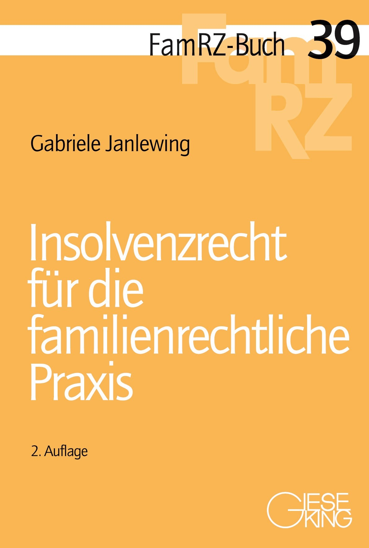 Insolvenzrecht für die familienrechtliche Praxis | Janlewing | 2., neu bearbeitete Auflage, 2018 | Buch (Cover)