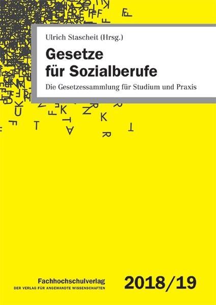 Gesetze für Sozialberufe 2018/2019 | Stascheit (Hrsg.) | 33. Auflage, 2018 | Buch (Cover)
