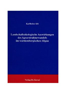Abbildung von Abt | Landschaftsökologische Auswirkungen des Agrarstrukturwandels im Württembergischen Allgäu | 1991 | Natur- und Umweltprobleme durc... | 1