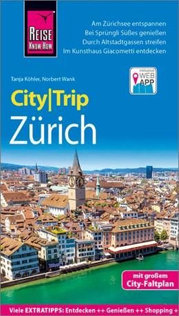 Abbildung von Wank / Köhler | Reise Know-How CityTrip Zürich | 3. Auflage | 2018 | beck-shop.de