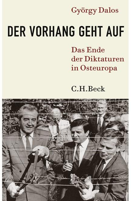 Cover: György Dalos, Der Vorhang geht auf