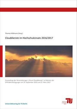 Abbildung von Hildmann / Nehlsen | Clouddienste im Hochschuleinsatz 2016/2017 | 2018 | Proceedings der Veranstaltunge...