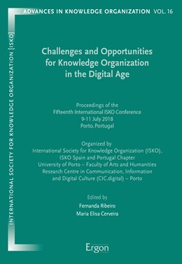 Abbildung von Ribeiro / Cerveira | Challenges and Opportunities for Knowledge Organization in the Digital Age | 2018 | Proceedings of the Fifteenth I...