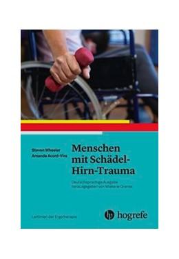 Abbildung von Wheeler / Vira   Menschen mit Schädel-Hirn-Trauma   2018   Leitlinien der Ergotherapie, B...