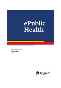 Abbildung von Dockweiler / Fischer | ePublic Health | 2019