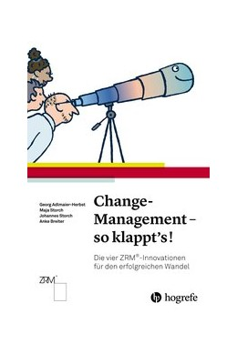 Abbildung von Adlmaier-Herbst / Storch | Change-Management - so klappt's! | 1. Auflage | 2018 | beck-shop.de