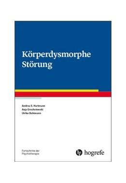 Abbildung von Hartmann / Grocholewski | Körperdysmorphe Störung | 1. Auflage | 2019 | beck-shop.de