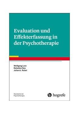 Abbildung von Lutz / Neu | Evaluation und Effekterfassung in der Psychotherapie | 1. Auflage | 2019 | beck-shop.de