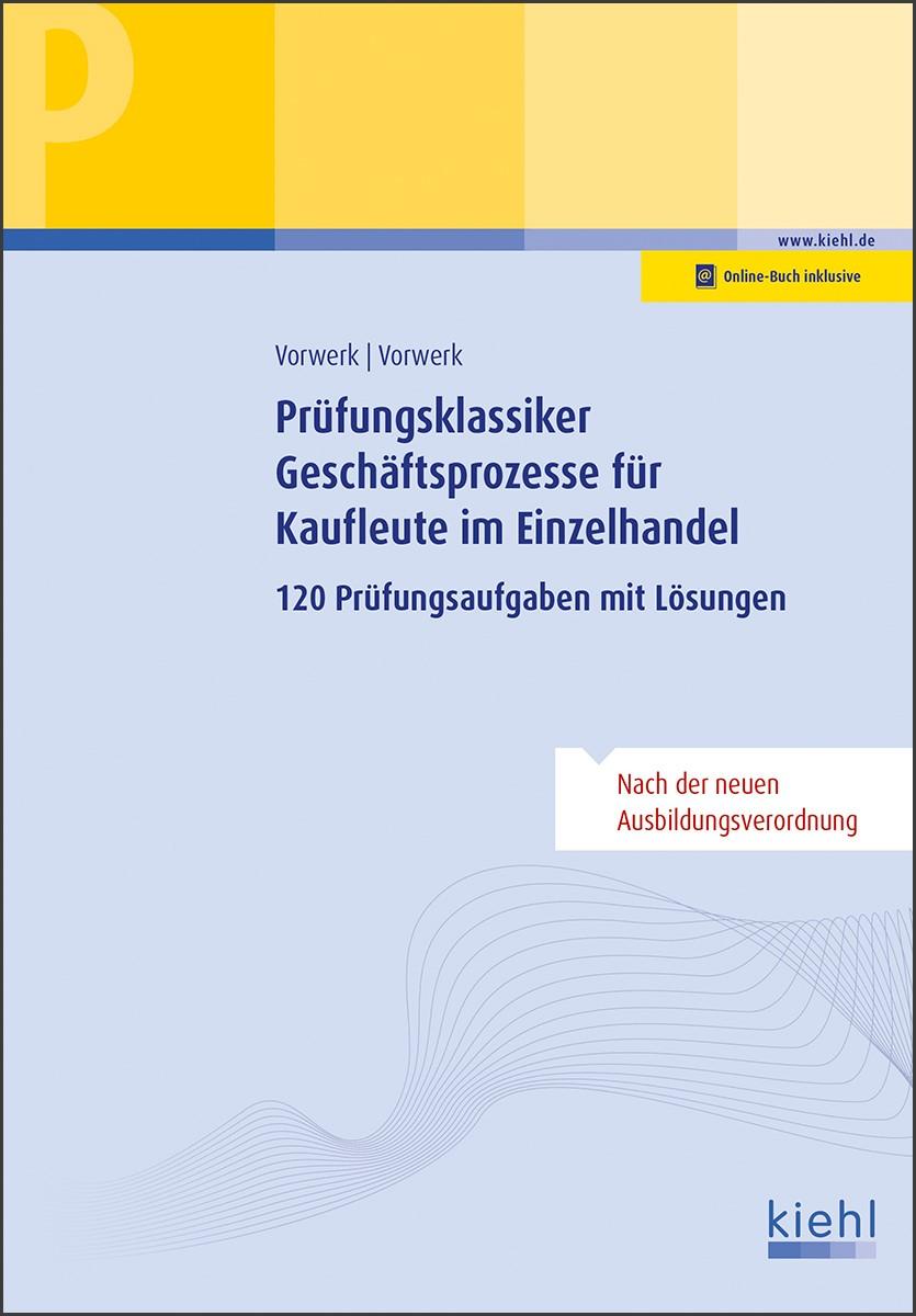 Prüfungsklassiker Geschäftsprozesse für Kaufleute im Einzelhandel | Vorwerk / Vorwerk, 2018 | Buch (Cover)