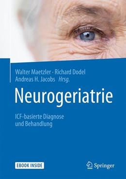 Abbildung von Maetzler / Dodel | Neurogeriatrie | 1. Auflage | 2019 | beck-shop.de