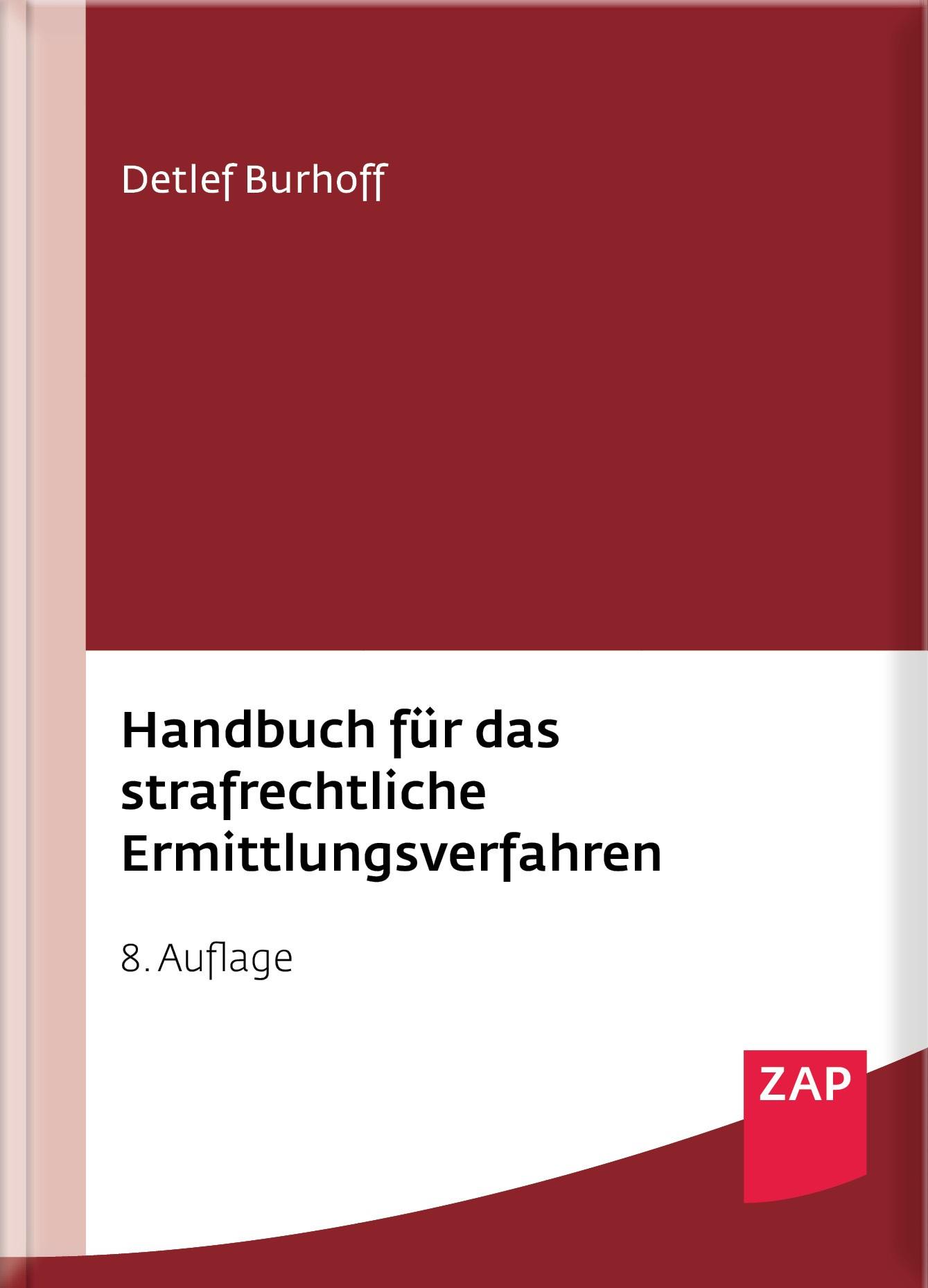 Handbuch für das strafrechtliche Ermittlungsverfahren | Burhoff | 8. Auflage, 2018 | Buch (Cover)