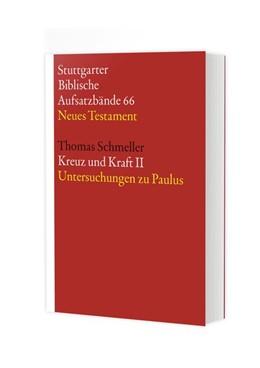 Abbildung von Schmeller | Kreuz und Kraft II | 2018