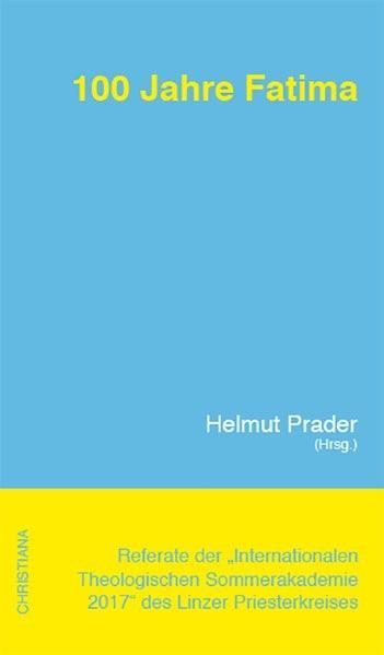 100 Jahre Fatima, 2018   Buch (Cover)
