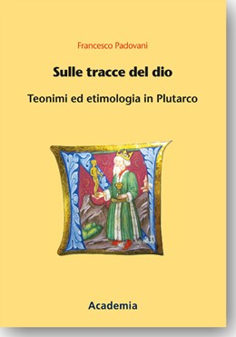 Abbildung von Padovani | Sulle tracce del dio | 1. Auflage | 2018 | beck-shop.de