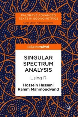Abbildung von Hassani / Mahmoudvand | Singular Spectrum Analysis | 1. Auflage | 2018 | beck-shop.de