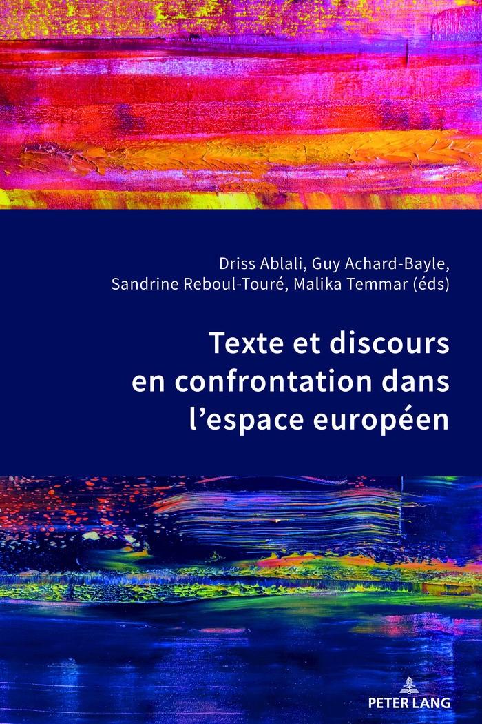 Texte et discours en confrontation dans l'espace européen | Ablali / Achard-Bayle / Reboul-Touré / Temmar, 2018 | Buch (Cover)