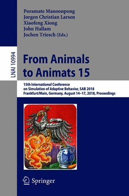 Abbildung von Manoonpong / Larsen / Xiong / Hallam / Triesch | From Animals to Animats 15 | 2018 | 2018 | 15th International Conference ...