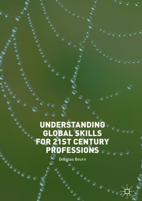 Understanding Global Skills for 21st Century Professions | Bourn, 2018 | Buch (Cover)