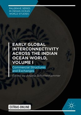 Abbildung von Schottenhammer   Early Global Interconnectivity across the Indian Ocean World, Volume I   2019   2019   Commercial Structures and Exch...
