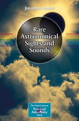 Abbildung von Powell | Rare Astronomical Sights and Sounds | 2018 | 2018