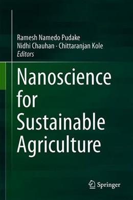 Abbildung von Pudake / Chauhan   Nanoscience for Sustainable Agriculture   1. Auflage   2019   beck-shop.de