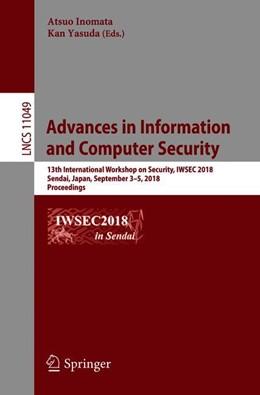 Abbildung von Inomata / Yasuda | Advances in Information and Computer Security | 1. Auflage | 2018 | beck-shop.de