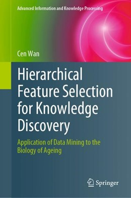 Abbildung von Wan | Hierarchical Feature Selection for Knowledge Discovery | 1. Auflage | 2018 | beck-shop.de