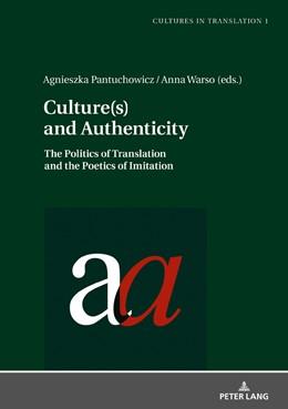 Abbildung von Pantuchowicz / Warso | Culture(s) and Authenticity | 1. Auflage | 2018 | beck-shop.de