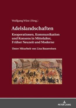 Abbildung von Wüst | Adelslandschaften | 2018 | Kooperationen, Kommunikation u...