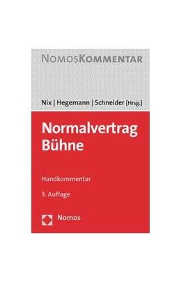 Abbildung von Nix / Hegemann / Schneider (Hrsg.) | Normalvertrag Bühne | 3. Auflage | 2020