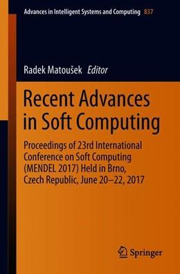 Abbildung von Matoušek | Recent Advances in Soft Computing | 1st ed. 2019 | 2018 | Proceedings of 23rd Internatio... | 837