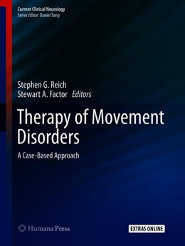 Abbildung von Reich / Factor | Therapy of Movement Disorders | 1st ed. 2019 | 2019 | A Case-Based Approach