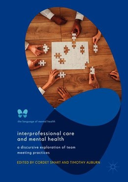 Abbildung von Smart / Auburn | Interprofessional Care and Mental Health | 1. Auflage | 2019 | beck-shop.de