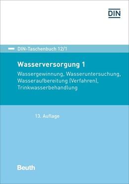 Abbildung von Wasserversorgung 1 | 13. Auflage | 2018 | 12/1 | beck-shop.de