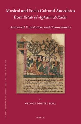 Abbildung von Sawa | Musical and Socio-Cultural Anecdotes from <i>Kitab al-Aghani al-Kabir</i> | 2019 | Annotated Translations and Com... | 159