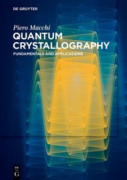 Abbildung von Macchi | Quantum Crystallography | 1. Auflage | 2022 | beck-shop.de