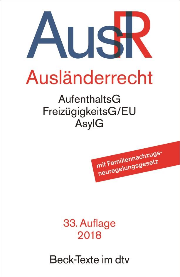 Ausländerrecht: AuslR | 33., überarbeitete Auflage, 2018 | Buch (Cover)