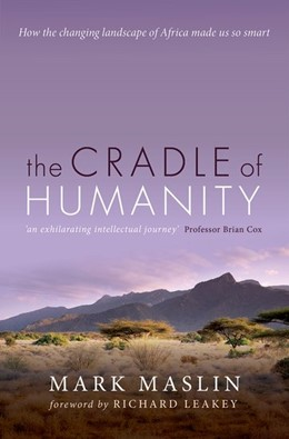 Abbildung von Maslin | The Cradle of Humanity | 2019 | How the changing landscape of ...