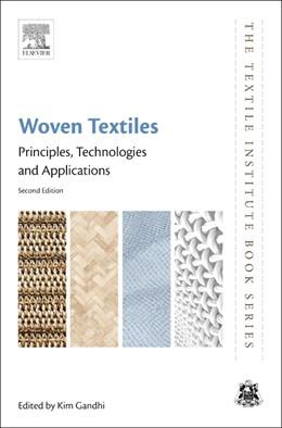 Abbildung von Gandhi | Woven Textiles | 2019 | Principles, Technologies and A...
