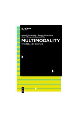 Abbildung von Wildfeuer / Pflaeging / Seizov / Tseng / Bateman | Multimodality | 2019 | Disciplinary Thoughts and the ...