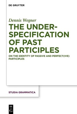 Abbildung von Wegner | The Underspecification of Past Participles | 2019 | On the Identity of Passive and... | 83