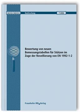 Abbildung von Zehfuß / Felix / Siemon | Bewertung von neuen Bemessungstabellen für Stützen im Zuge der Novellierung von EN 1992-1-2. Abschlussbericht. | 2018 | T 3354