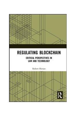 Abbildung von Herian | Regulating Blockchain | 2018 | Critical Perspectives in Law a...
