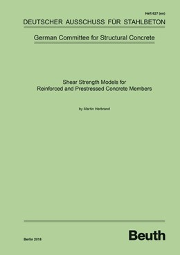 Abbildung von Shear Strength Models for Reinforced and Prestressed Concrete Members | 1. Auflage | 2018 | 627 | beck-shop.de