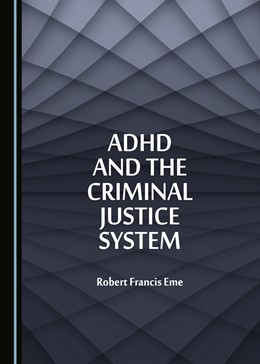 Abbildung von ADHD and the Criminal Justice System   2018