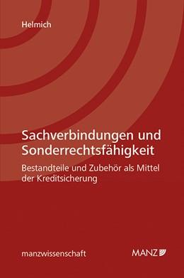 Abbildung von Helmich | Sachverbindungen und Sonderrechtsfähigkeit | 1. Auflage | 2018 | beck-shop.de