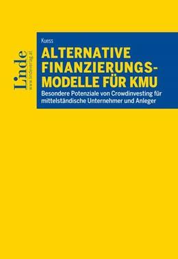 Abbildung von Kuess | Alternative Finanzierungsmodelle für KMU | 1. Auflage | 2018 | beck-shop.de