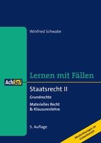 Staatsrecht II Grundrechte | Schwabe | 5., überarbeitete Auflage, 2018 | Buch (Cover)